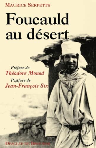 Foucauld au désert: Serpette, Maurice