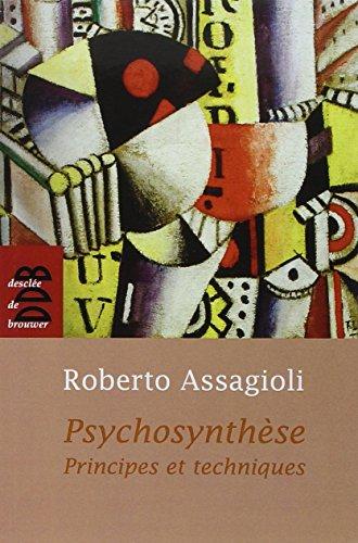 Psychosynthèse: Assagioli, Roberto