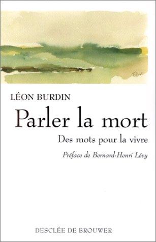 Parler la mort: Léon Burdin