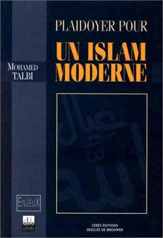 9782220042510: Plaidoyer pour un islam moderne (Enjeux) (French Edition)