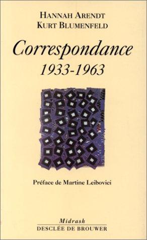 9782220043258: Hannah Arendt-Kurt Blumenfeld : Correspondance, 1933-1963