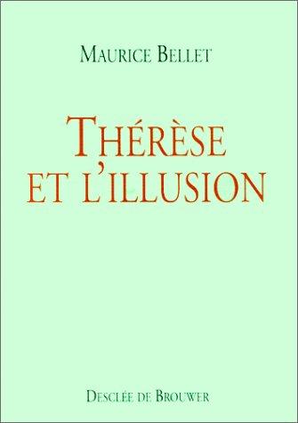 9782220043425: Thérèse et l'illusion
