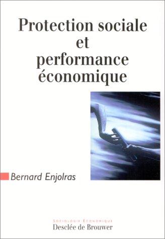 9782220043524: Protection sociale et performance économique
