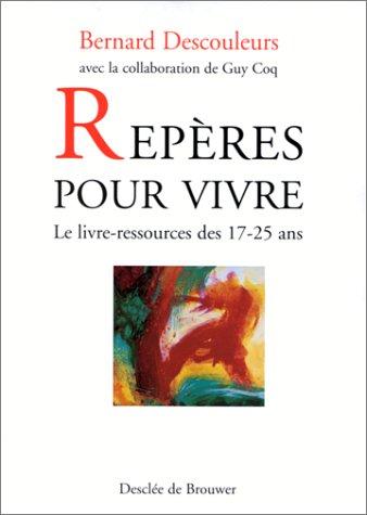 Repères pour vivre (2220046192) by Descouleurs, Bernard; Coq, Guy
