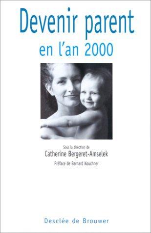 9782220046204: Devenir parent en l'an 2000