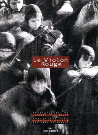 Le violon rouge: Girard, Fran?ois, Fourlanty,