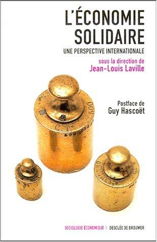 L'Economie solidaire : Une perspective internationale: Laville, Jean-Louis