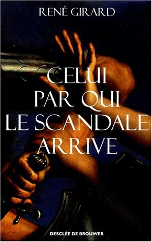Celui par qui le scandale arrive: René Girard, Marie-Stella