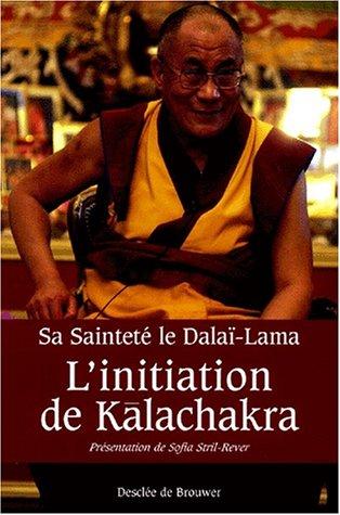 9782220050249: L'Initiation de Kalachakra : Pour la paix dans le monde