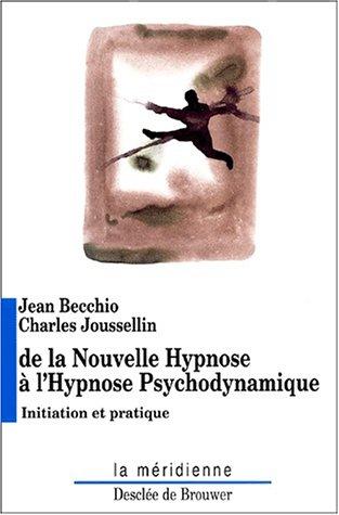 9782220050690: Nouvelle hypnose-hypnose psychodynamique