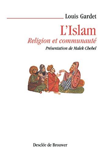 9782220050935: L'Islam, religion et communauté