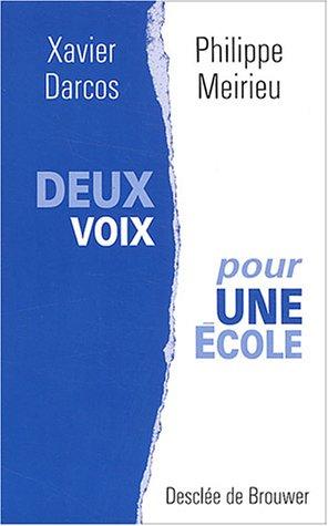9782220053707: Deux voix pour une école (French Edition)