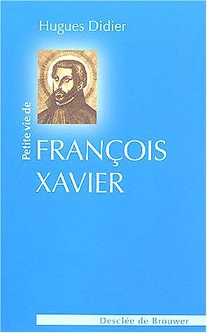 9782220054094: Petite vie de saint François Xavier
