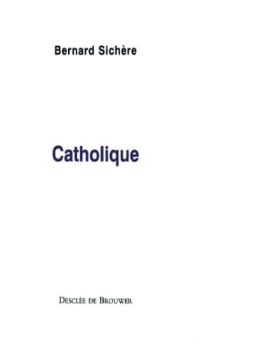 CATHOLIQUE: SICH�RE BERNARD
