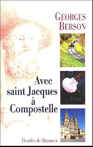 9782220056036: Avec saint Jacques � Compostelle