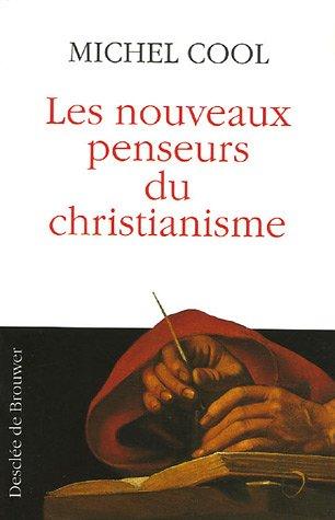 9782220056326: Les nouveaux penseurs du christianisme