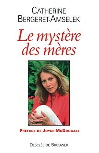 9782220056487: Le myst�re des m�res