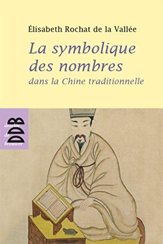 9782220056593: La symbolique des nombres dans la Chine traditionnelle
