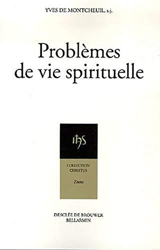 problèmes de vie spirituelle: Yves de Montcheuil
