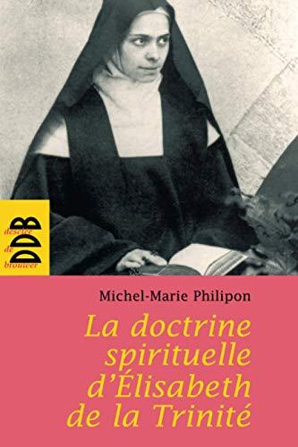 9782220058191: La doctrine spirituelle de soeur Elisabeth de la Trinité (French Edition)
