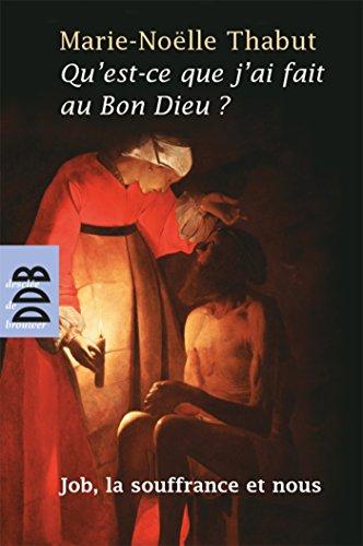 9782220058474: Qu'Est-Ce Que J'Ai Fait au Bon Dieu ? (N.ed)