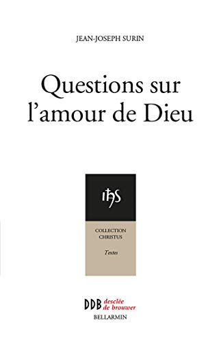 9782220059037: Questions sur l'amour de Dieu (French Edition)
