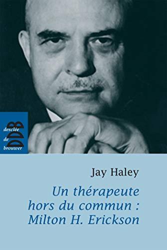 9782220059167: Un thérapeute hors du commun (French Edition)