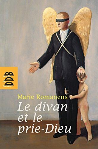 9782220059501: Le divan et le prie-Dieu : Psychanalyse et religion