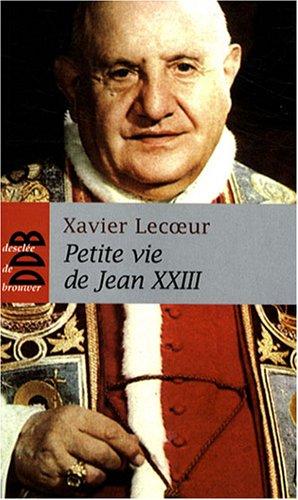 PETITE VIE DE JEAN XXIII: LECOEUR XAVIER