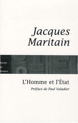 l'homme et l'état: Jacques Maritain