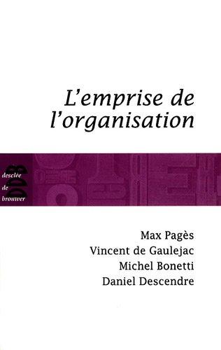 9782220060279: L'emprise de l'organisation (French Edition)