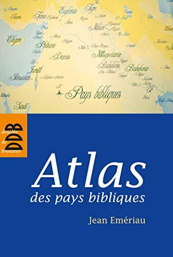 atlas des pays bibliques: JEAN EMERIAU