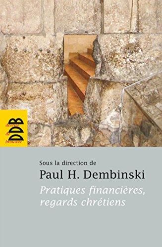 9782220061108: Pratiques financières, regards chrétiens