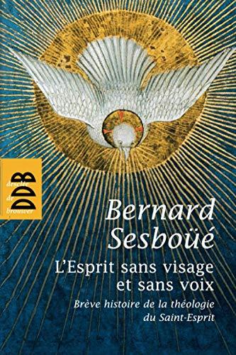 9782220061306: L'Esprit sans visage et sans voix (French Edition)