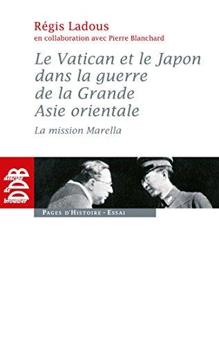 9782220061900: Le Vatican et le Japon dans la guerre de la Grande Asie orientale (French Edition)