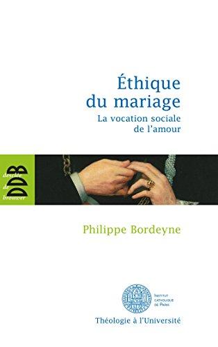 Ethique pour le mariage (French Edition): Philippe Bordeyne