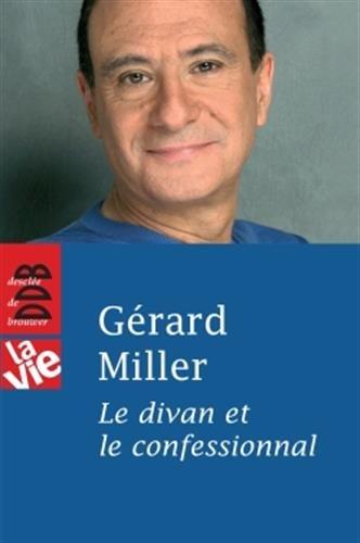 Le divan et le confessionnal (La Vie): Miller, Gérard
