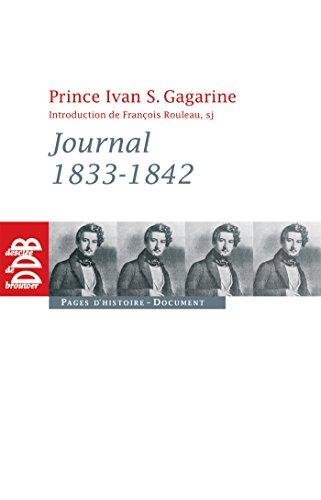 Journal 1834-1842 (French Edition): Yvan S. Prince Gagarine