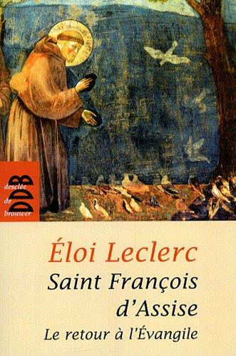 9782220062228: St François d'Assise et le Retour a l'Evangile (Ned) (French Edition)