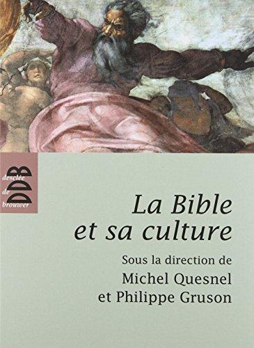 9782220062778: La Bible et sa culture : Ancien Testament - Jésus et le Nouveau Testament