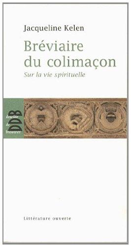 9782220062938: Bréviaire du colimaçon : Sur la vie spirituelle