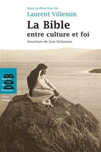 9782220064604: La Bible entre culture et foi