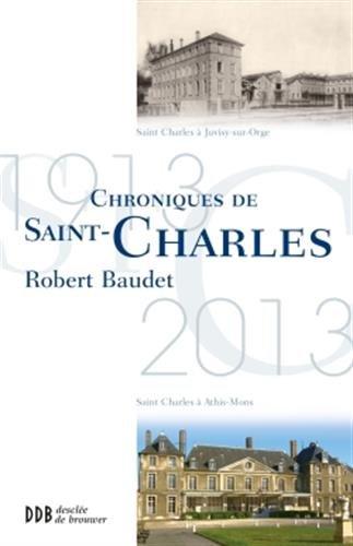 Chroniques de Saint-Charles: Robert Baudet