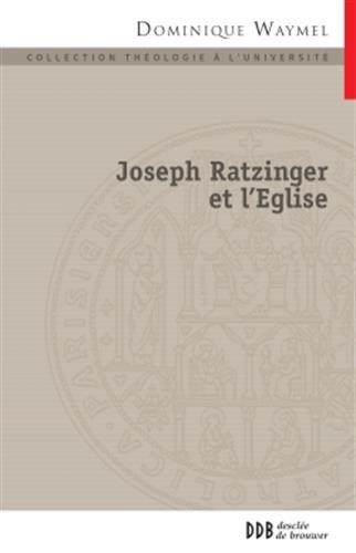 Joseph ratzinger et l eglise