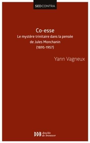 9782220067049: Co Esse le Mystere Trinitaire Dans la Pensee de Jules Monchanin