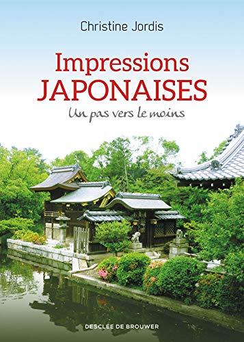 9782220092157: Impressions japonaises: Un pas vers le moins