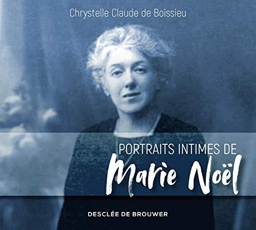 9782220095998: Portraits intimes de Marie Noël