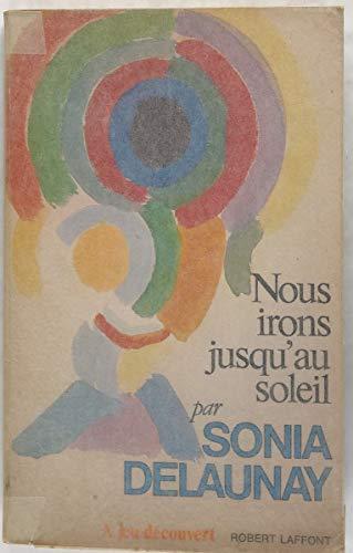 9782221000632: Nous irons jusqu'au soleil (Collection A jeu decouvert) (French Edition)