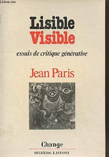 Lisible/visible: Six essais de critique generative (Change): Paris, Jean