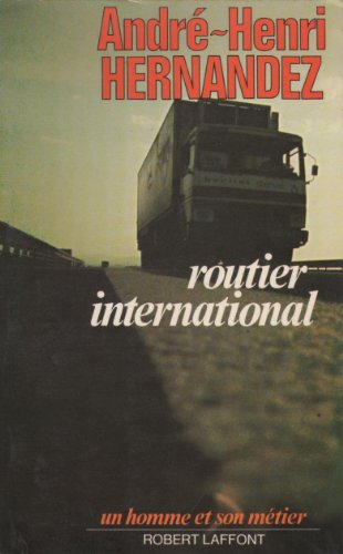 9782221000892: Routier international (Un Homme et son metier) (French Edition)